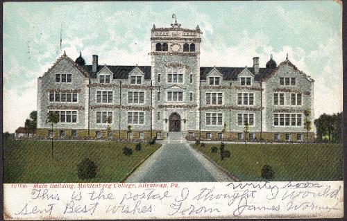 Muhlenberg College, Allentown, Pa UDB- Postcard 1907